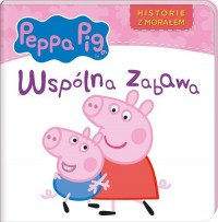 Peppa Pig. Historie z morałem. - okładka książki