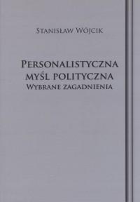 Personalistyczna myśl polityczna. - okładka książki