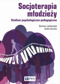 Socjoterapia młodzieży. Studium - okładka książki