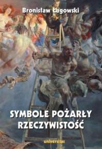 Symbole pożarły rzeczywistość - okładka książki