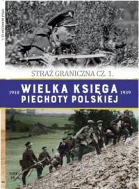 Wielka Księga Piechoty Polskiej - okładka książki