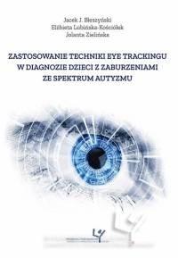 Zastosowanie techniki eye trackingu - okładka książki