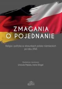 Zmagania o pojednanie - okładka książki