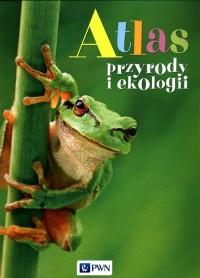 Atlas przyrody i ekologii - okładka książki