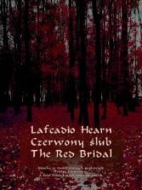 Czerwony ślub. The Red Bridal - okładka książki