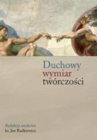 Duchowy wymiar twórczości - okładka książki