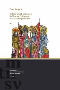 Kult świętych patronów Królestwa - okładka książki