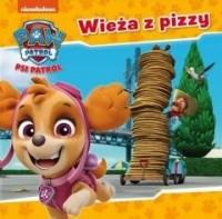 Psi Patrol 32. Wieża z pizzy - okładka książki