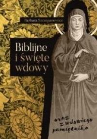 Biblijne i święte wdowy oraz z - okładka książki