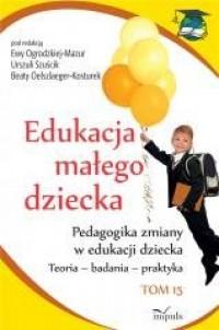 Edukacja małego dziecka. Tom 16. - okładka książki
