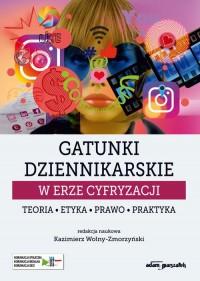 Gatunki dziennikarskie w erze cyfryzacji. - okładka książki