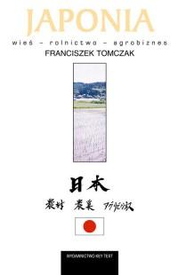 Japonia. Wieś - rolnictwo - agrobiznes - okładka książki
