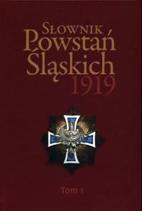 Słownik Powstań Śląskich 1919. - okładka książki