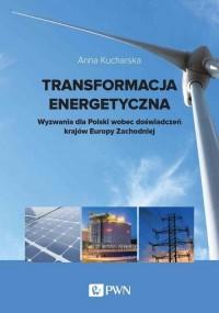 Transformacja energetyczna. Wyzwania - okładka książki