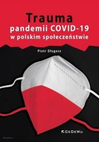 Trauma pandemii COVID-19 w polskim - okładka książki