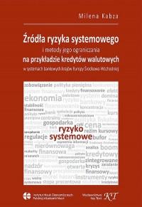 Źródła ryzyka systemowego i metody - okładka książki