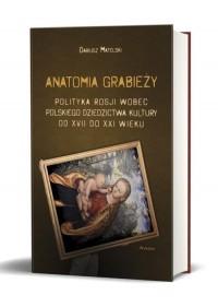 Anatomia grabieży. Polityka Rosji - okładka książki