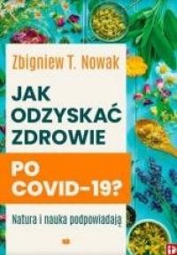 Jak odzyskać zdrowie po COVID-19? - okładka książki
