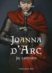 Joanna dArc. Jej historia - okładka książki