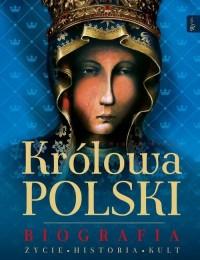 Królowa Polski. Biografia. Życie. - okładka książki