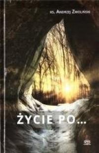 Życie po... - okładka książki