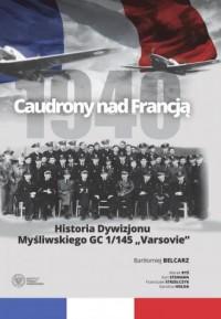 Caudrony nad Francją. Historia - okładka książki