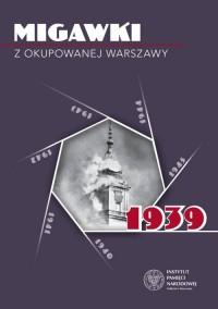 Migawki z okupowanej Warszawy. - okładka książki