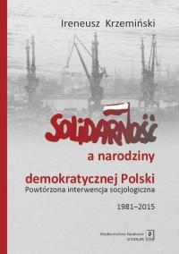 Solidarność a narodziny demokratycznej - okładka książki