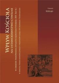 Wpływ Kościoła na ustawodawstwo - okładka książki