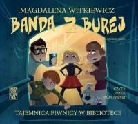 Banda z Burej. Tajemnica piwnicy - pudełko audiobooku
