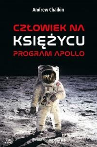 Człowiek na Księżyc. Program Apollo - okładka książki