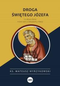 Droga świętego Józefa. Co słowo - okładka książki