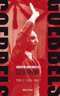 Goebbels. Dzienniki. Tom 2. 1939-1943 - okładka książki
