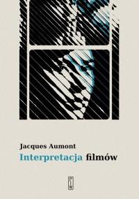 Interpretacja filmów - okładka książki