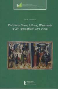Rodzina w Starej i Nowej Warszawie - okładka książki