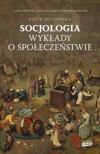 Socjologia. Wykłady o społeczeństwie - okładka książki