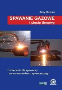 Spawanie gazowe i cięcie tlenowe - okładka podręcznika