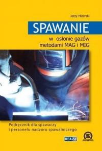 Spawanie w osłonie gazów metodami - okładka podręcznika