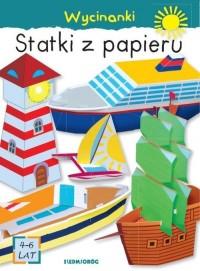 Statki z papieru. Wycinanki - okładka książki