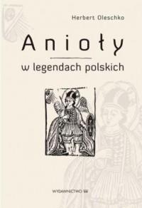 Anioły w legendach polskich - okładka książki