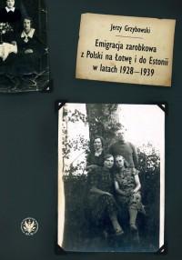 Emigracja zarobkowa z Polski na - okładka książki