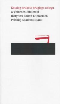 Katalog druków drugiegi obiegu. - okładka książki