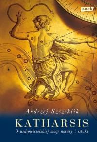 Katharsis. O uzdrowicielskiej mocy - okładka książki