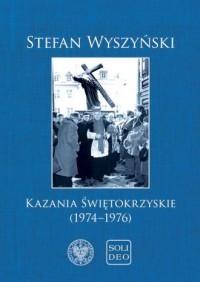 Kazania świętokrzyskie (1974–1976) - okładka książki