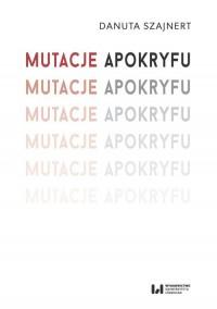 Mutacje apokryfu - okładka książki