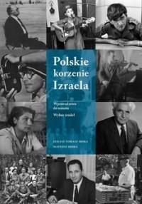 Polskie korzenie Izraela - okładka książki
