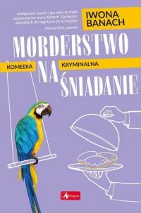 Morderstwo na śniadanie - okładka książki