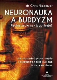 Neuronauka a buddyzm. Realne życie - okładka książki