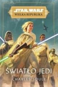 Star Wars Wielka Republika. Światło - okładka książki
