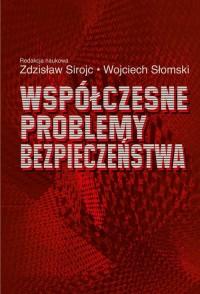 Współczesne problemy bezpieczeństwa - okładka książki